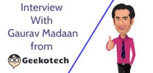 interview-gaurav-madaan-geekotech-com